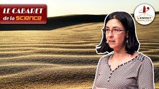 Comment les grains de sable sont emportés par le vent | Christel Bouet - Cabaret de la Science