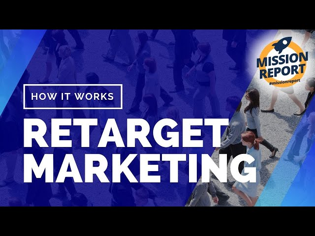 #missionreport - How to retarget market