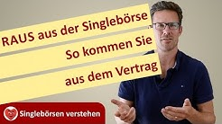"""RAUS aus der Singlebörse - so kommen Sie aus dem Vertrag. Aus: """"Singlebörsen verstehen"""""""