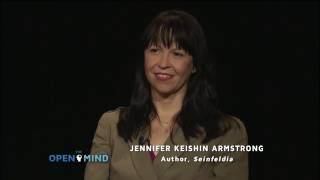The Open Mind - Seinfeld as Americana - Jennifer Keishin Armstrong