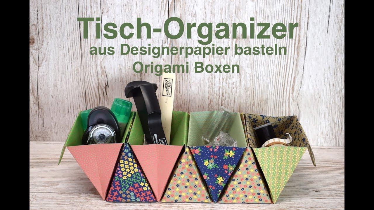 Tisch Organizer Basteln Aus Designerpapier Von Stampin Up Origami Boxen