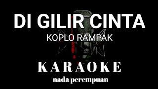 Download lagu DI GILIR CINTA Karaoke tanpa vokal