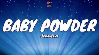 🎧 Jenevieve - Baby Powder |  Lyric video