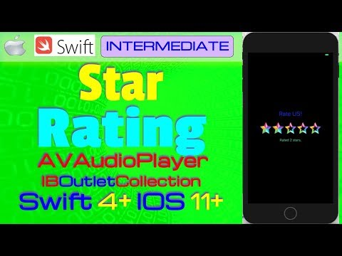 IOS 11+, Swift 4+, Beginners, Tutorial : Star rating view with  IBOutleCollection Tutorial in xcode
