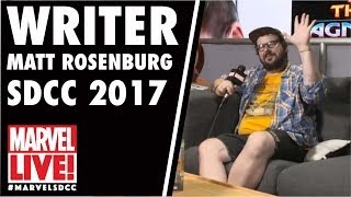 Writer Matt Rosenburg Drops By Marvel LIVE! at San Diego Comic-Con 2017