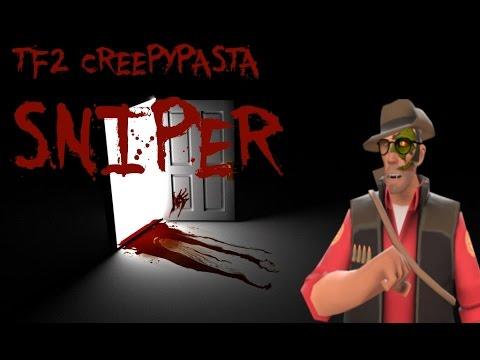 TF2 CREEPYPASTA : Sniper