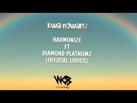 Harmonize ft Diamond Platnumz - Kwa Ngwaru (Official Lyrics)
