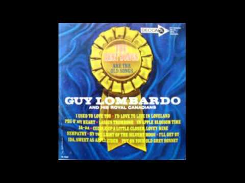 Guy Lombardo And His Royal Canadians – The Best Songs Are The Old Songs - 1962 - full vinyl album
