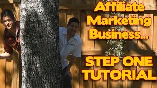 Affiliate Marketing: DO THIS FIRST - The First Step To Set Up Your Affiliate Business