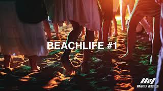 Beachlife #1 | Deephouse | Nu Disco | Afro | Latin | Garage | Jazzy grooves. Bar & Beach Music.