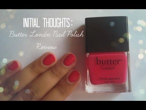 INITIAL THOUGHTS: Butter London Nail Polish Review   CuteNailPolishArt