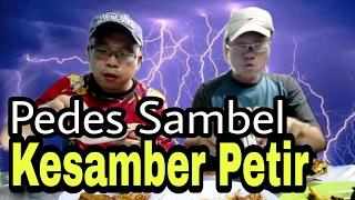 AYAM SAMBEL PETIR !!! PEDESNYA KAYA DI SAMBER PETIR thumbnail