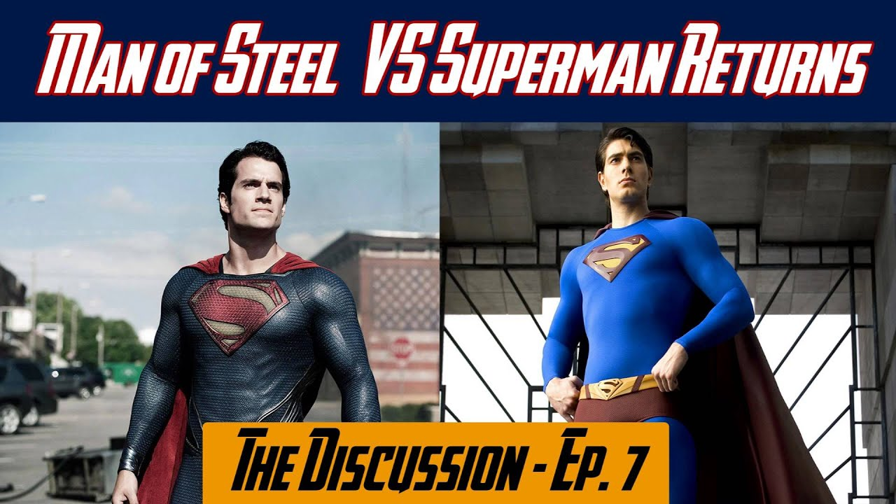 Man of steel vs superman returns the discussion ep 7 youtube biocorpaavc