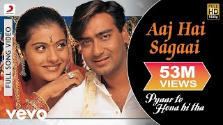 Aaj Hai Sagaai Full Video - Pyaar To Hona Hi Tha|Kajol, Ajay Devgan|Abhijeet,Alka Yagnik - yt to mp4