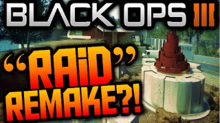 "Call of Duty Black Ops 3 ""RAID REMAKE TEASED?!"" DLC?! Multiplayer Map Remakes (COD BO3 NEWS/INFO)"