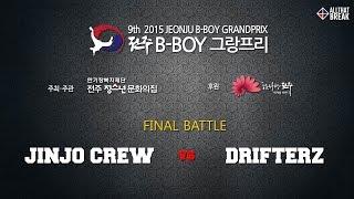 Jinjo Crew vs Drifterz / Final Battle / Jeonju Bboy GrandPrix 2015 / Allthatbreak.com
