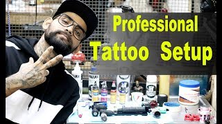 Professional Tattoo Setup | Tattoo Tutorial Part - 26