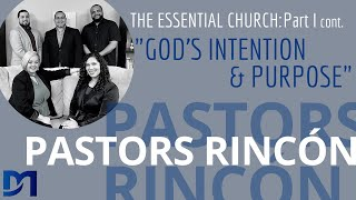 Pastors Rincon #5: The Essential Church Part 1 (continued)