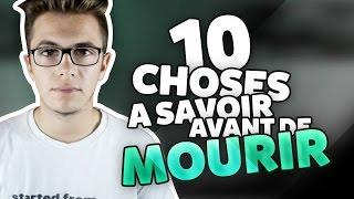 10 CHOSES A SAVOIR AVANT DE MOURIR! - DYLAN DEL REY
