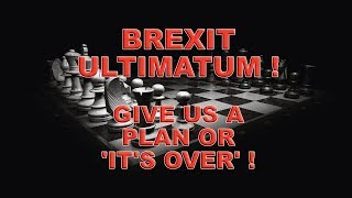 Brexit plan in 12 days - or it's over!