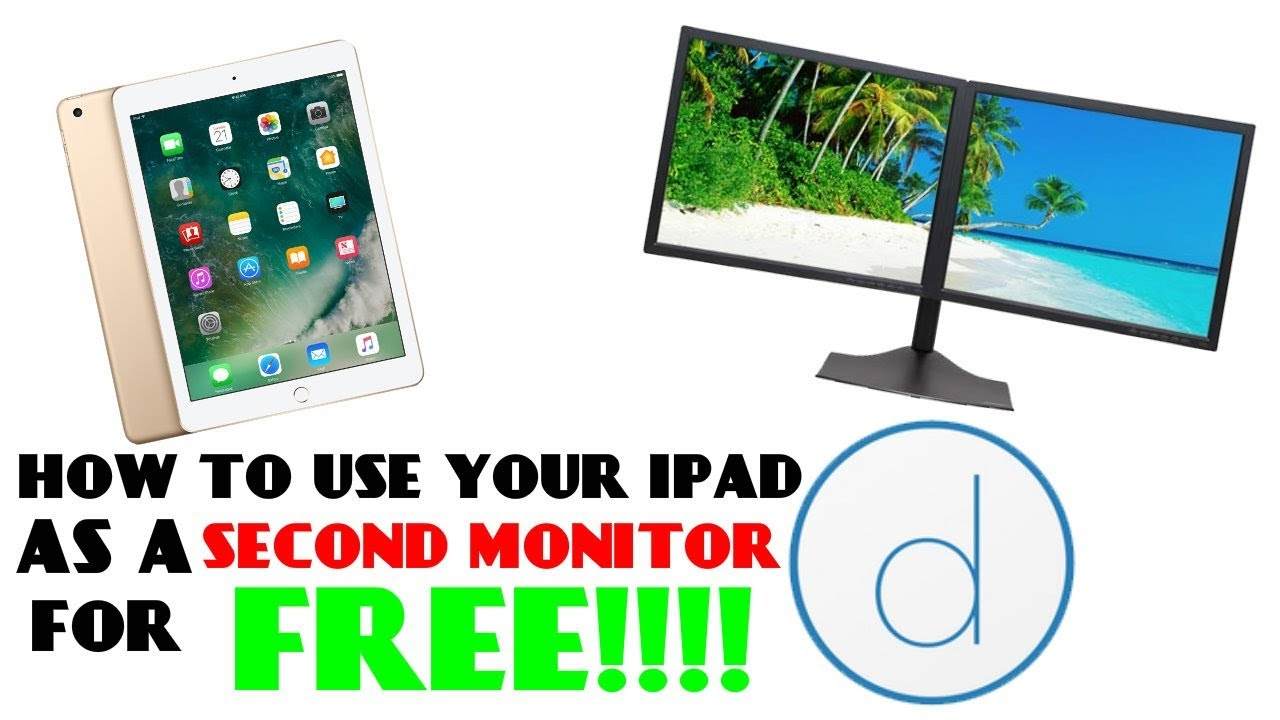 use ipad as second monitor free