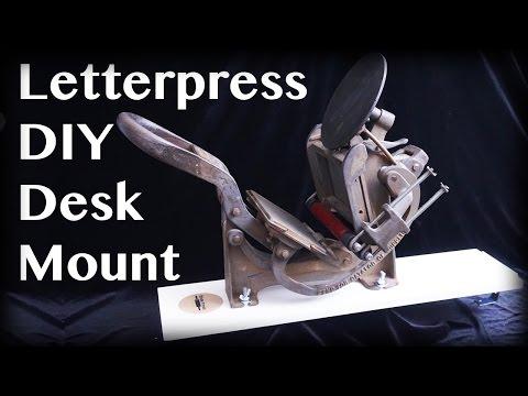 Tabletop Letterpress DIY desk mount