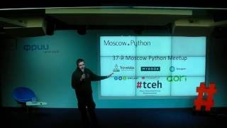Moscow Python Meetup 37