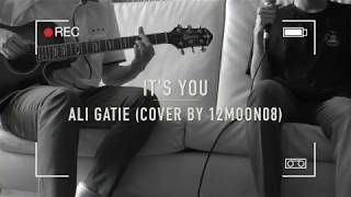 It's You - Ali Gatie (Cover by 12MOON08)