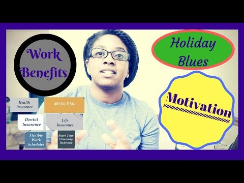 Vlog 07 - Holiday Blues | Work Benefits | Motivation