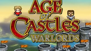 ASS Plays It Early Age of Castles Warlords