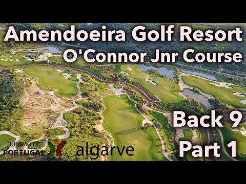 TIME FOR BIRDIES! Amendoeira - O'Conner Jnr Course - Back Nine Part 1