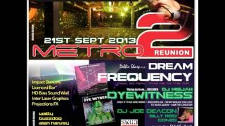 DJ Rab S & MC Conduct - Metro Reunion 2 - 21.09.13 Part 1