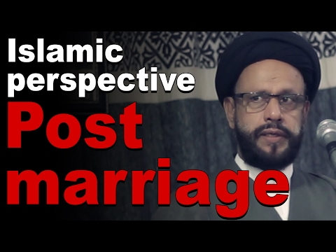Bayan  Shadi Ke Baad (Post Marriage Islamic perspective) By Shia Maulana Zaki Baqri