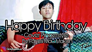 Download Happy Birthday Cover Fingerstyle By Fahmi Mau Makan