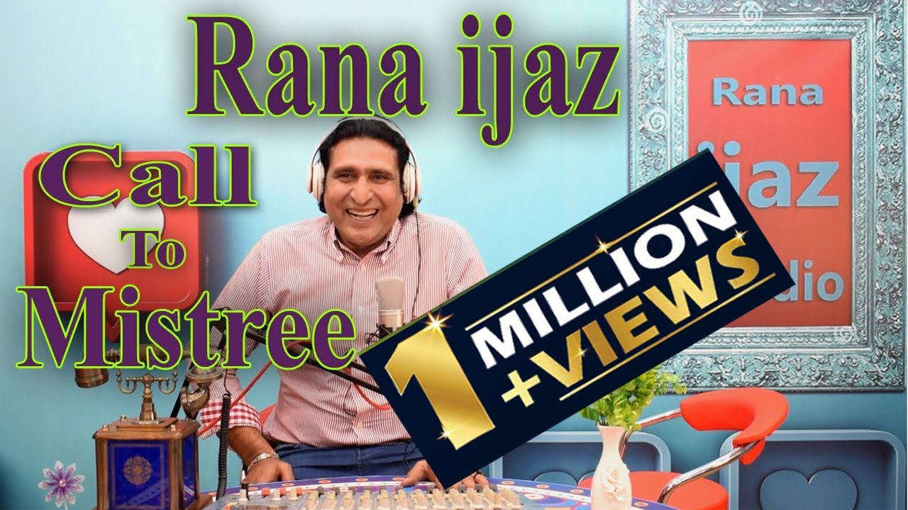 Download rana ijaz live call to mistree