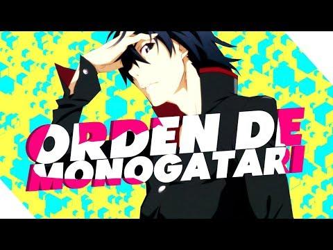Orden para Ver las Series de Monogatari