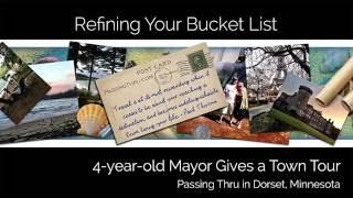 The 4 Year-old Mayor of Dorset Minnesota