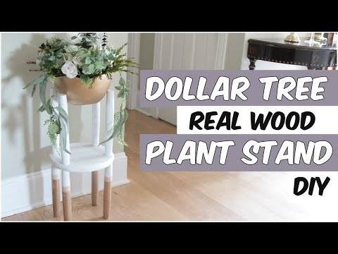 DOLLAR TREE PLANT STAND DIY REAL WOOD