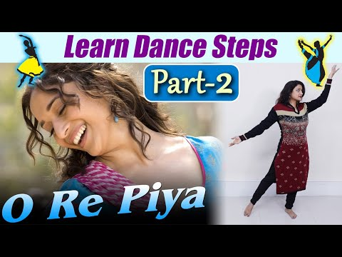 Dance Steps on O Re Piya (part-2) | ओ रे पिया | Dance on Madhuri Dixit song | Boldsky Mp3