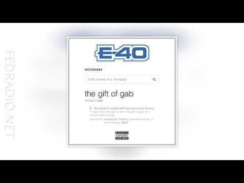 E-40 - Wicked ft. Rich Rocka - Gift of Gab 05 @FedRadio