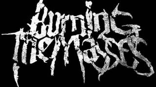 Burning The Masses - Bound In Chains 2006
