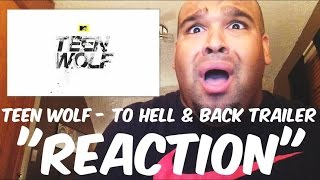 Teen Wolf - To Hell And Back Trailer [REACTION]