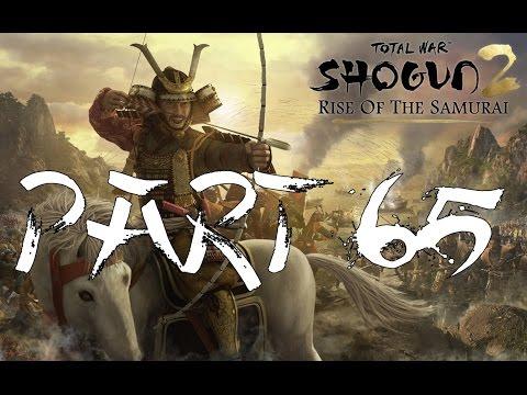 Shogun 2 Rise of the Samurai~Perfectly Even~Part 65  