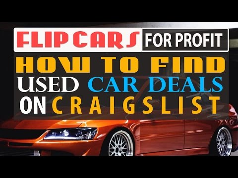 How To Flip Cars >> How To Find Used Car Deals On Craigslist In Your Local Area Flip
