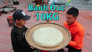 Hữu Bộ | Thử Làm Chiếc Bánh Đúc Khổng Lồ 10KG