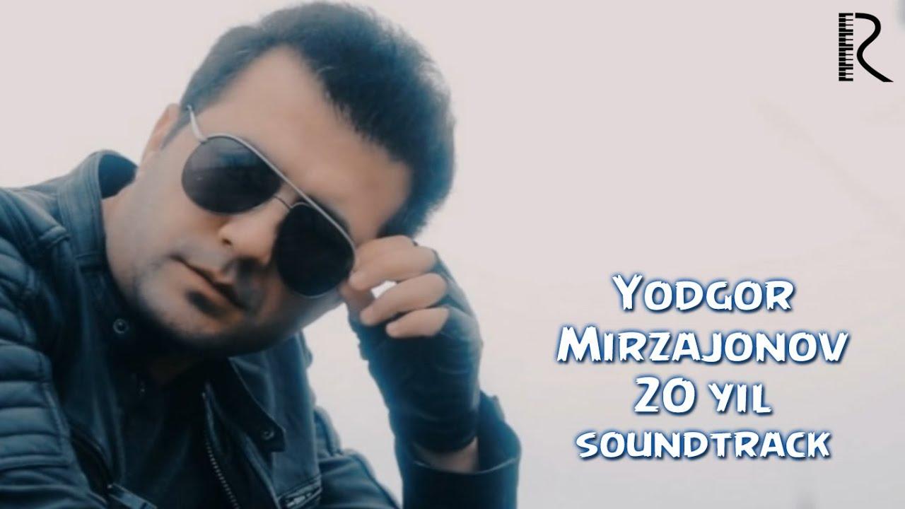 Yodgor Mirzajonov - 20 yil | Ёдгор Мирзажонов - 20 йил (soundtrack) #UydaQoling