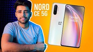 Oneplus Nord CE 5G - Kuch to Gadbad hai ?