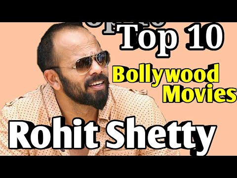 ROHIT SHETTY Bollywood Director | Top 10 Movies List | Ranking Wise Films