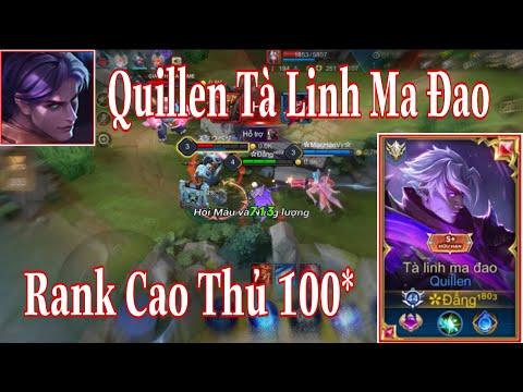 Top 1 Quillen - Đấng 1803 Quẩy Quillen Tà Linh Ma Đao Tại Rank Cao Thủ 100 Sao Sẽ NTN   Liên Quân