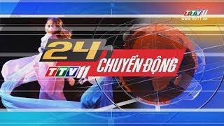 TayNinhTV | 24h CHUYỂN ĐỘNG 12-8-2019 | Tin tức ngày hôm nay.